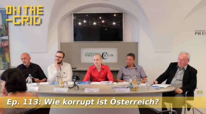 Wie korrupt ist Österreich? – Transparency International (nur Audio), On The Grid Ep. 113
