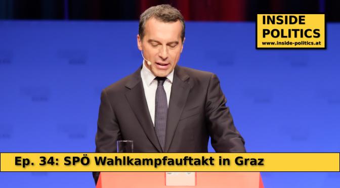 Christian Kern Rede zum SPÖ Wahlkampfauftakt – Inside Politics Ep. 34