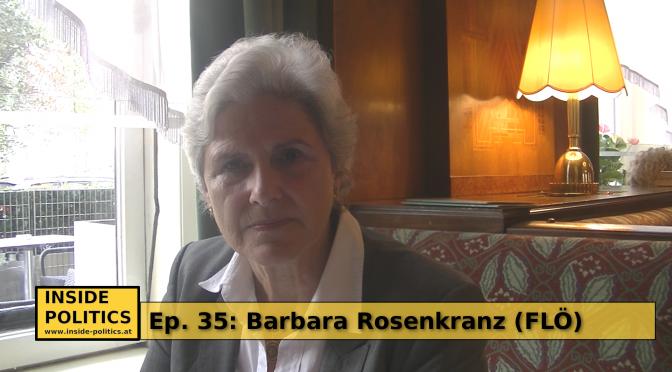 Podcast mit Barbara Rosenkranz (FLÖ), Inside Politics EP 35
