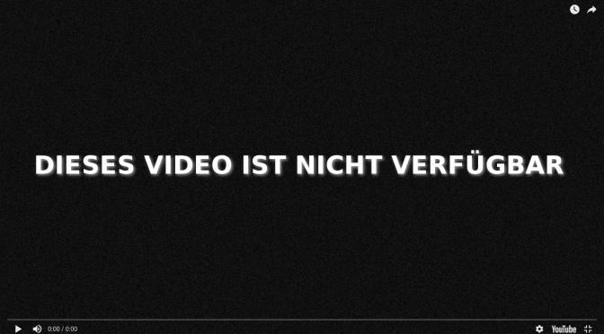 343, YOUTUBE REGULIERUNG – DIESES VIDEO IST NICHT VERFÜGBAR
