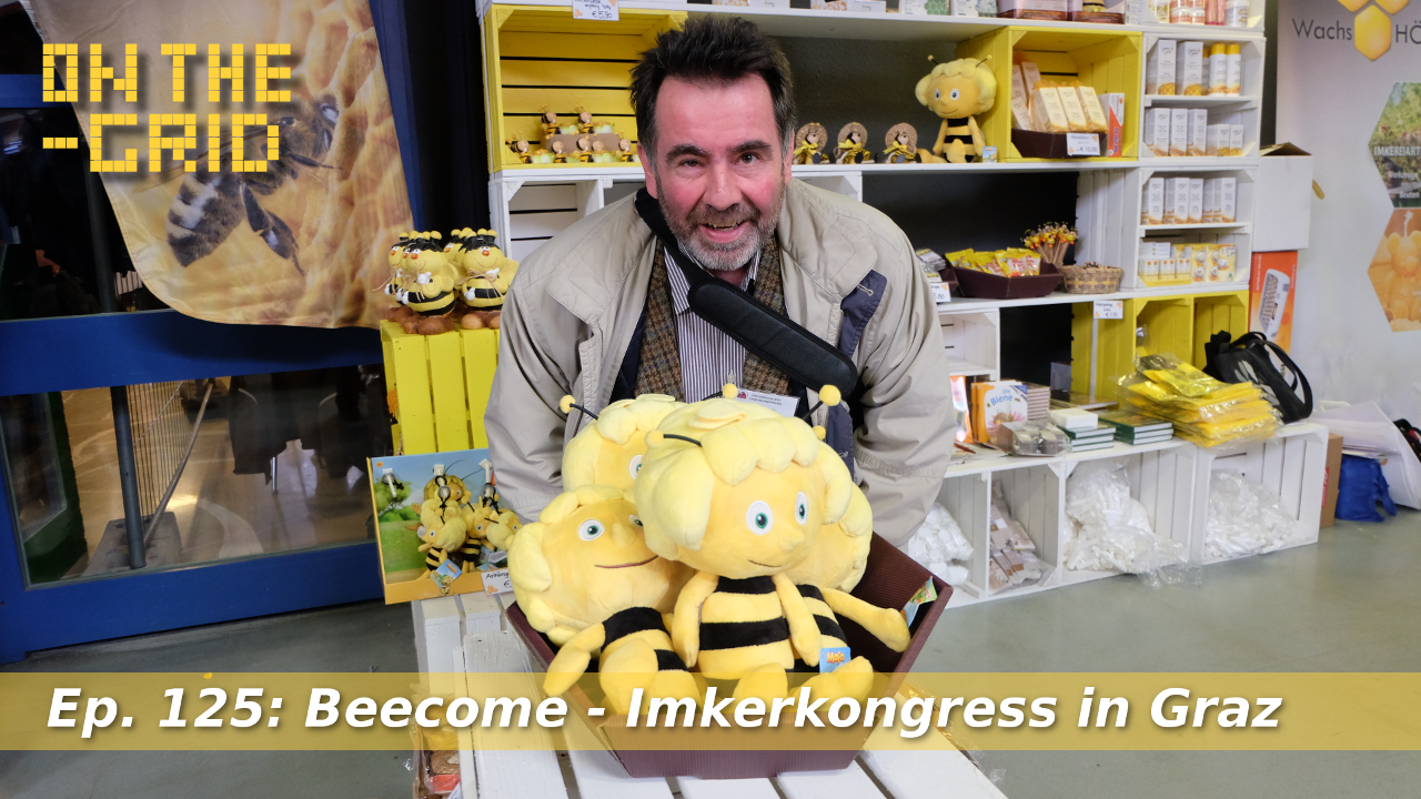 Beecome – Imkerkonferenz in Graz OTG Ep: 125