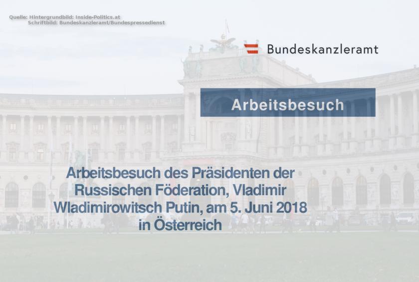 Das Programm zum Putin-Besuch in Wien